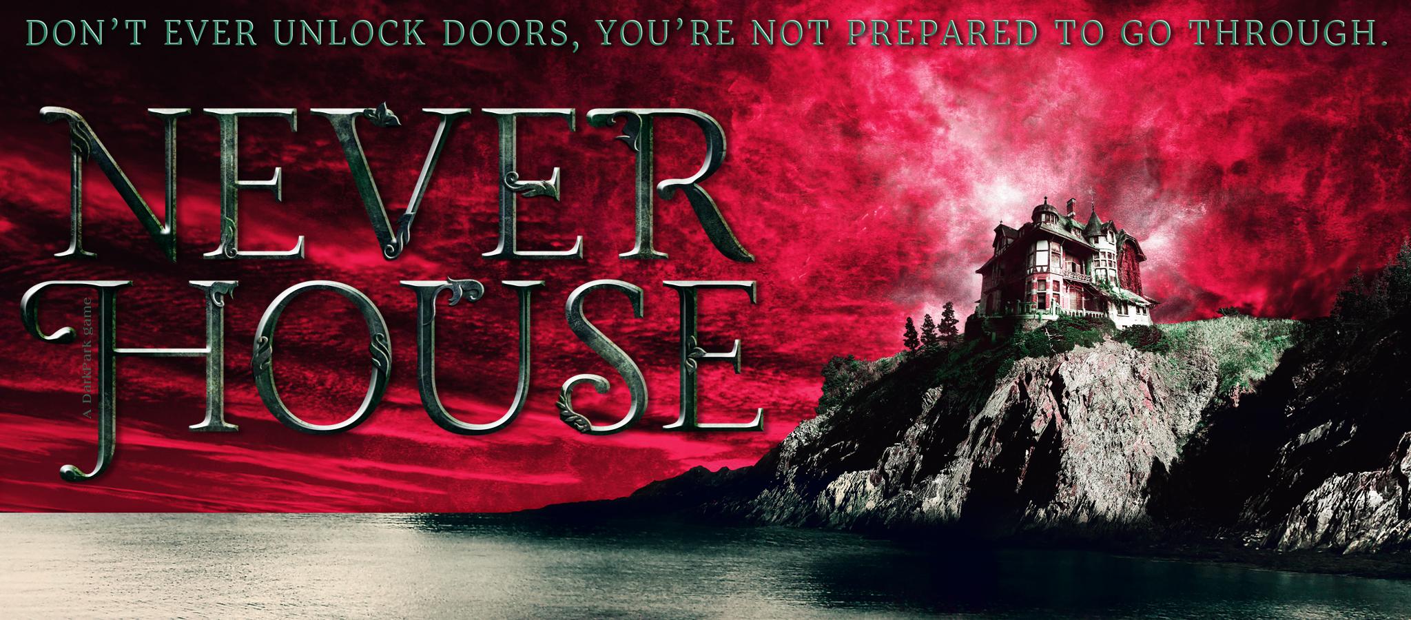 Never House